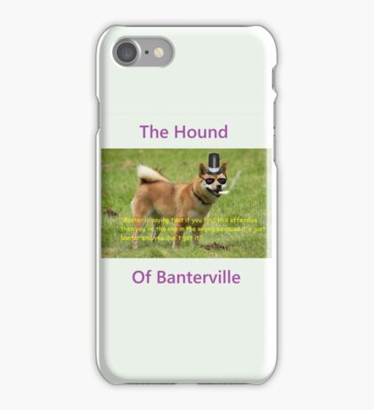 The Hound of Banterville iPhone Case/Skin