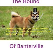 The Hound of Banterville by rosemarket1