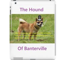 The Hound of Banterville iPad Case/Skin