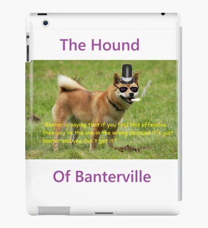 The Hound of Banterville iPad Case/Skin