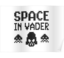 Space in-vader Poster