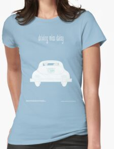 Driving miss Daisy Womens Fitted T-Shirt