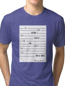 Happy quote Tri-blend T-Shirt