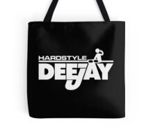 Hardstyle DeeJay Music Quote Tote Bag