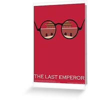 The last emperor Greeting Card