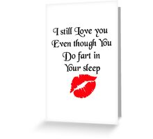 I still Love you - Valentines Greeting Card