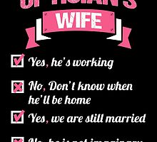 OPTICIAN'S WIFE by birthdaytees