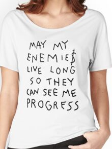 MAY MY ENEMIES LIVE LONG Women's Relaxed Fit T-Shirt