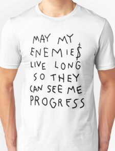 MAY MY ENEMIES LIVE LONG T-Shirt