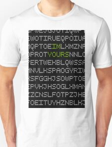 I'M YOURS CODING LETTERS T-Shirt