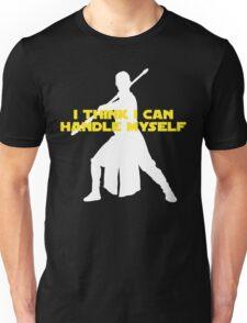 Rey - I Think I Can Handle Myself - Large Design Unisex T-Shirt