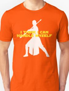 Rey - I Think I Can Handle Myself - Large Design T-Shirt