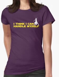 Rey - I Think I Can Handle Myself - Small Design Womens Fitted T-Shirt