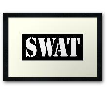 SWAT, Special Weapons and Tactics teams  Framed Print