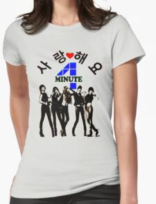 ♥♫SaRangHaeYo(Love) Hot Fabulous K-Pop Girl Group-4Minute Cool K-Pop Clothes & Phone/iPad/Laptop/MackBook Cases/Skins & Bags & Home Decor & Stationary♪♥ Womens Fitted T-Shirt