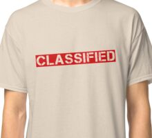 That information's [CLASSIFIED] Classic T-Shirt