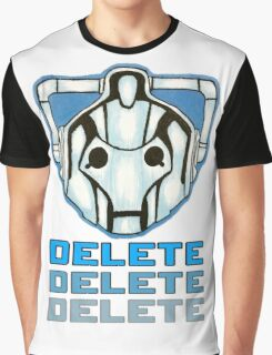 """""""DELETE!"""" - Cyberman - Doctor Who Graphic T-Shirt"""