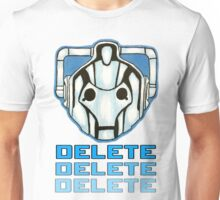 """DELETE!"" - Cyberman - Doctor Who Unisex T-Shirt"