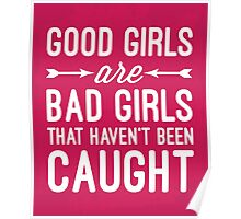 Good Girls Funny Quote Poster