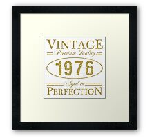 Born In 1976 Gag Gift Framed Print