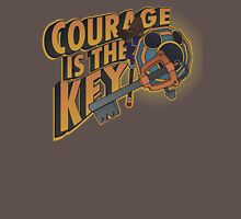 Courage is always the key Unisex T-Shirt