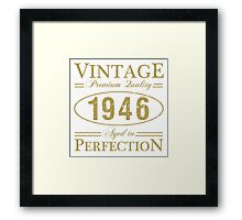 Born In 1946 Gag Gift Framed Print