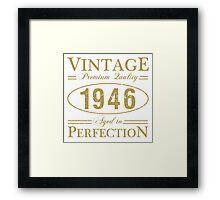 Born In 1946 Gag Gift Framed Print