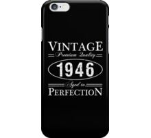 Born In 1946 Gag Gift iPhone Case/Skin