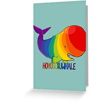 Homosexuwhale - with text Greeting Card