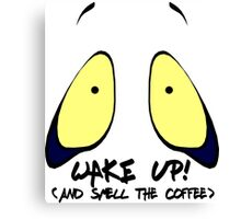 Funny wake up (and smell the coffee) cartoon style Canvas Print