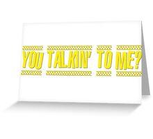 Taxi Driver De Niro Greeting Card