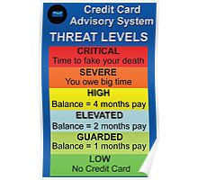 Credit Card Bill : Threat Level Poster