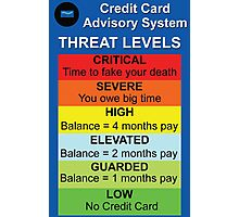 Credit Card Bill : Threat Level Photographic Print