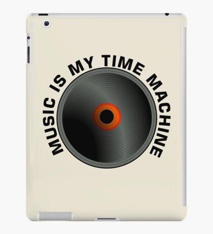 Music Is My Time Machine  iPad Case/Skin