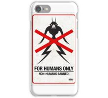 "District 9 ""For Humans Only"" iPhone Case/Skin"