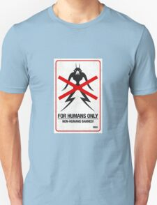"""District 9 """"For Humans Only"""" Unisex T-Shirt"""