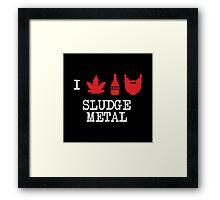 I Love Sludge Metal Framed Print