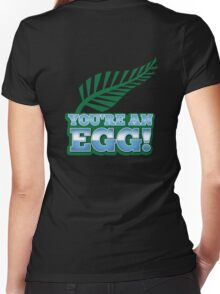 You're an EGG NZ New zealand Kiwi humour Women's Fitted V-Neck T-Shirt