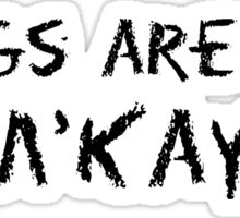South Park M'Kay Quotes Sticker