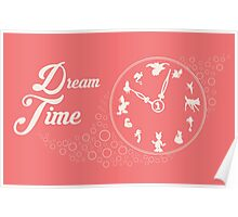 Dream time - Pink Poster