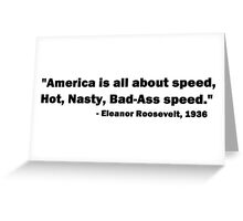 Hot Nasty Speed Greeting Card