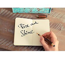 Motivational concept with handwritten text RISE AND SHINE Photographic Print