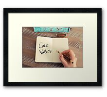 Motivational concept with handwritten text CORE VALUES Framed Print