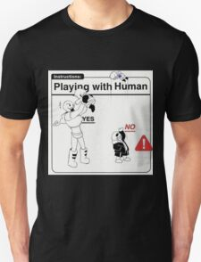 Playing With Human T-Shirt