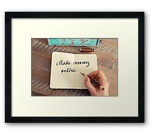 Motivational concept with handwritten text MAKE MONEY ONLINE Framed Print
