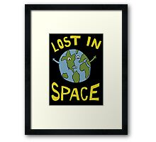 Lost in Space - Planet Earth is floating to somewhere I guess Framed Print
