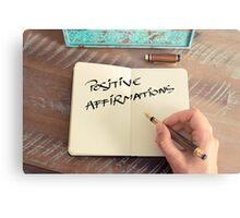 Motivational concept with handwritten text POSITIVE AFFIRMATIONS Metal Print