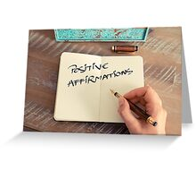 Motivational concept with handwritten text POSITIVE AFFIRMATIONS Greeting Card