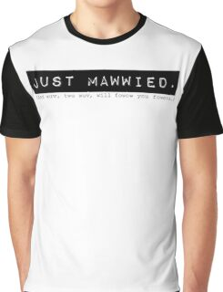 Mawwied Graphic T-Shirt