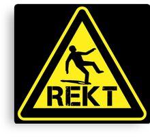 rekt hazard sign Canvas Print